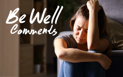 Cognita Be Well Comments – Anxiety